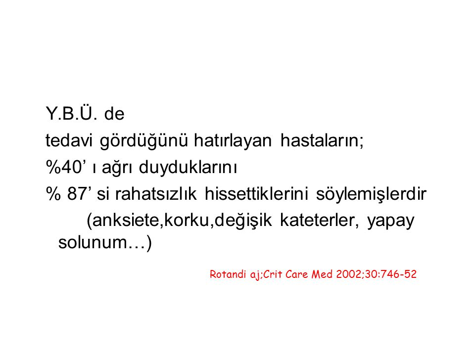 Rotandi aj;Crit Care Med 2002;30:746-52