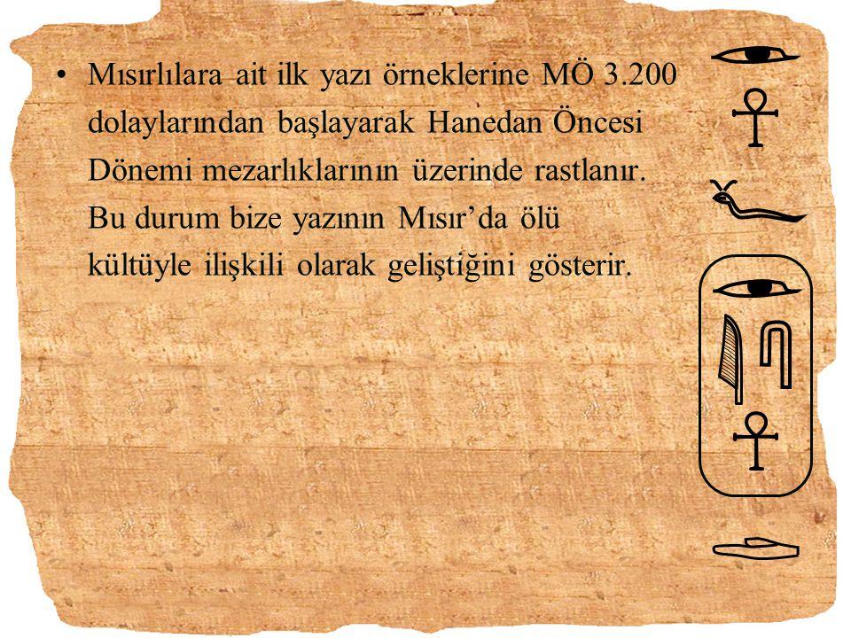 Mısırlılara ait ilk yazı örneklerine MÖ 3