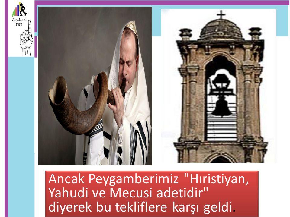 Ancak Peygamberimiz Hıristiyan, Yahudi ve Mecusi adetidir diyerek bu tekliflere karşı geldi.