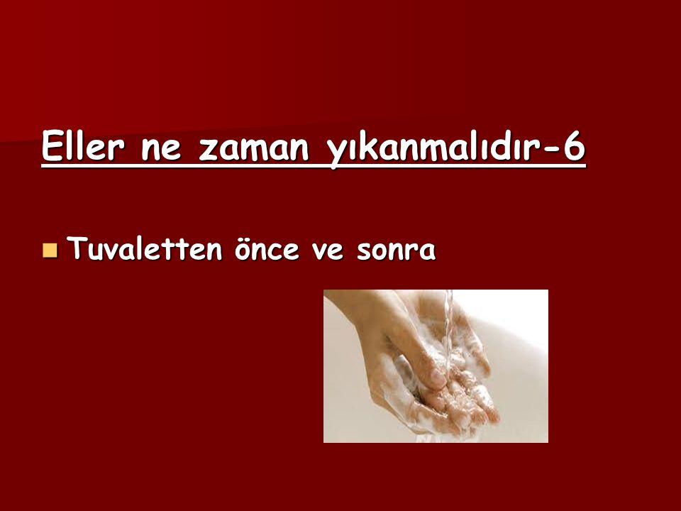 Eller ne zaman yıkanmalıdır-6