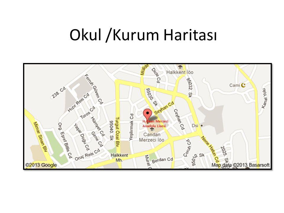 Okul /Kurum Haritası H.Okan Merzeci Anadolu Lisesi
