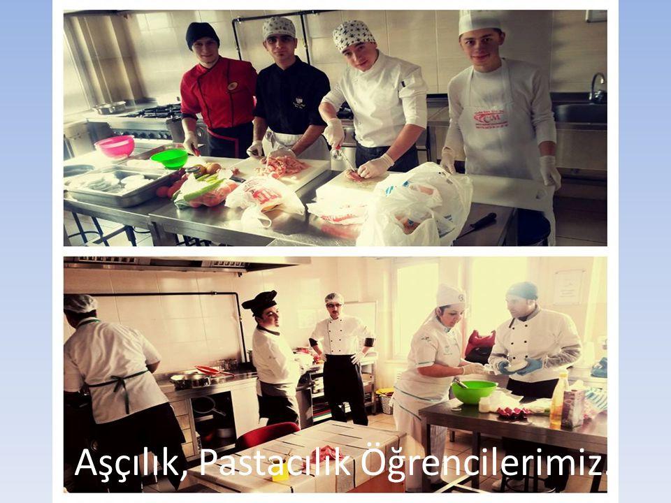 Aşçılık, Pastacılık Öğrencilerimiz.