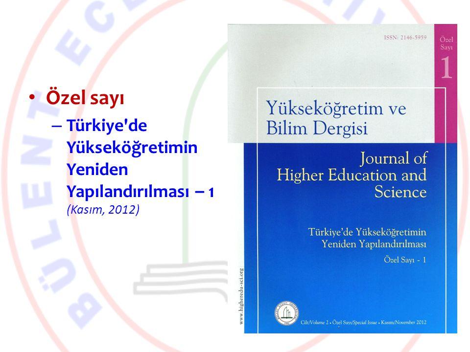 Özel sayı Türkiye de Yükseköğretimin Yeniden Yapılandırılması – 1 (Kasım, 2012)