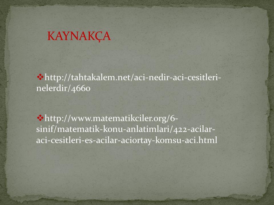 KAYNAKÇA http://tahtakalem.net/aci-nedir-aci-cesitleri-nelerdir/4660