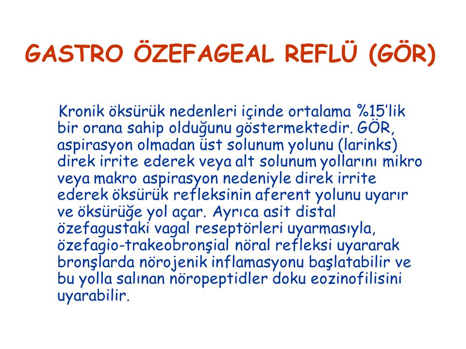 GASTRO ÖZEFAGEAL REFLÜ (GÖR)