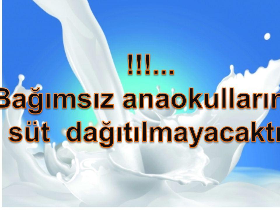 Bağımsız anaokullarına süt dağıtılmayacaktır