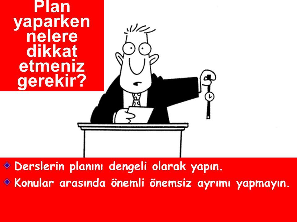 Plan yaparken nelere dikkat etmeniz gerekir