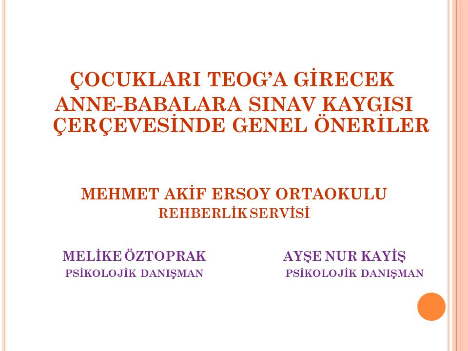 ÇOCUKLARI TEOG'A GİRECEK