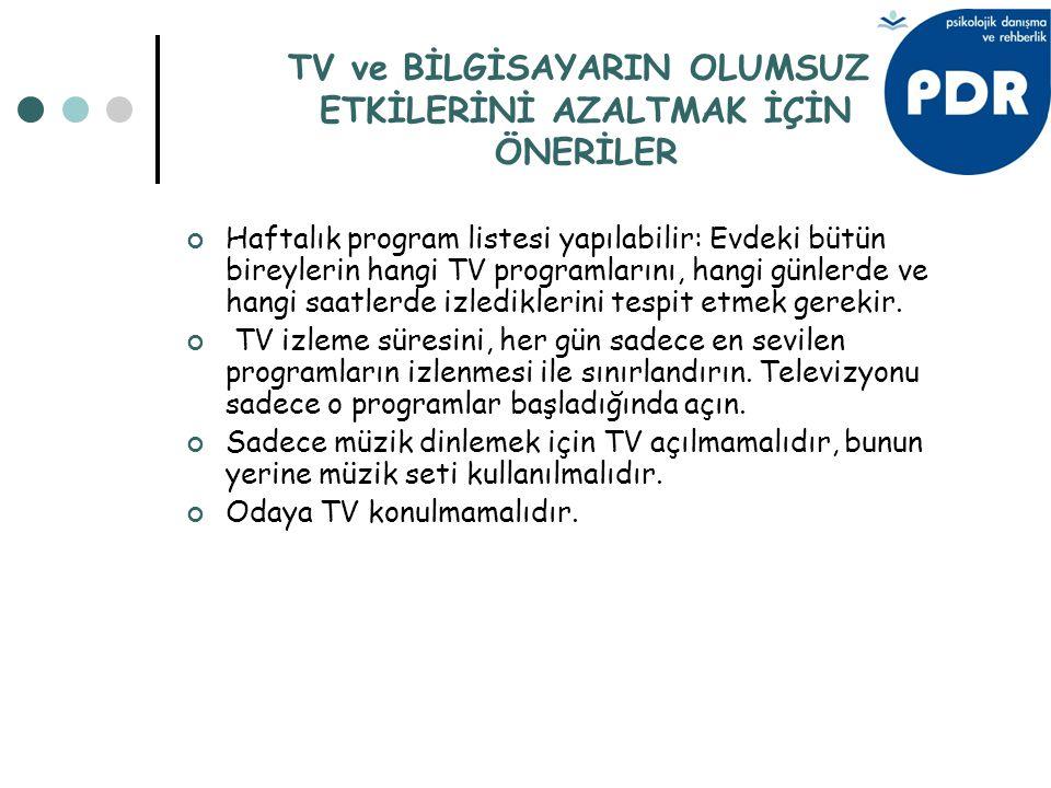 TV ve BİLGİSAYARIN OLUMSUZ ETKİLERİNİ AZALTMAK İÇİN ÖNERİLER
