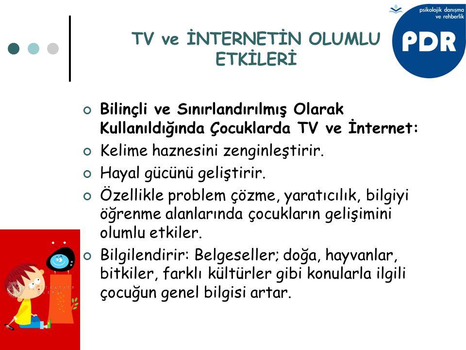 TV ve İNTERNETİN OLUMLU ETKİLERİ