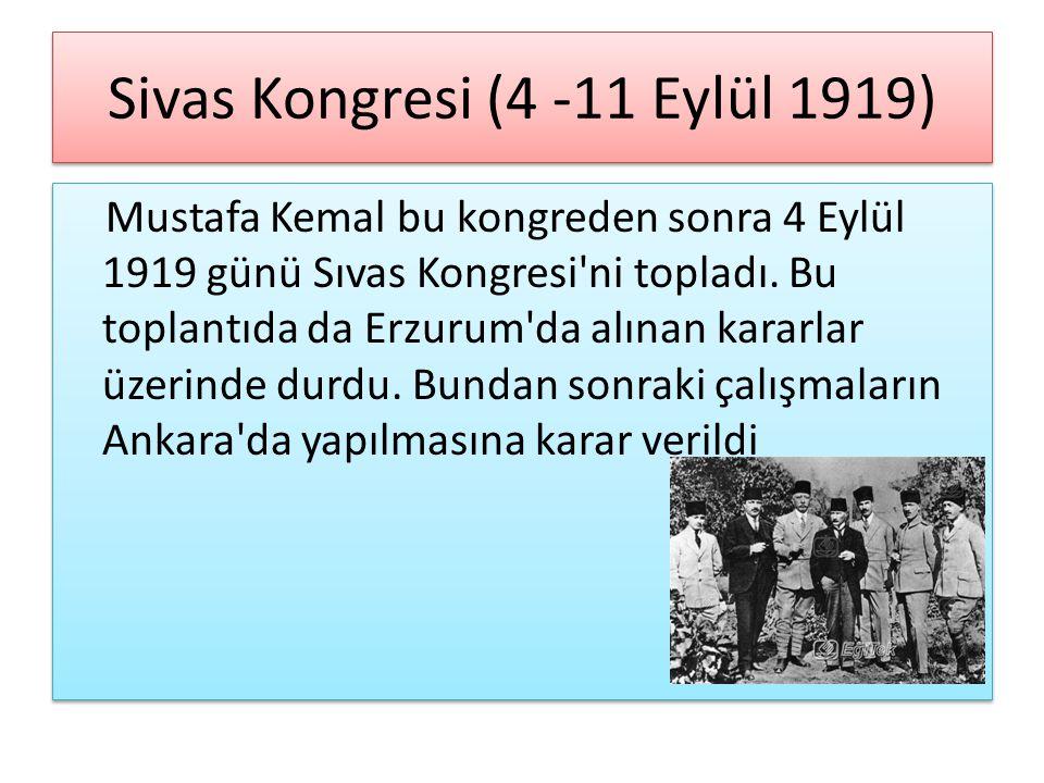 Sivas Kongresi (4 -11 Eylül 1919)