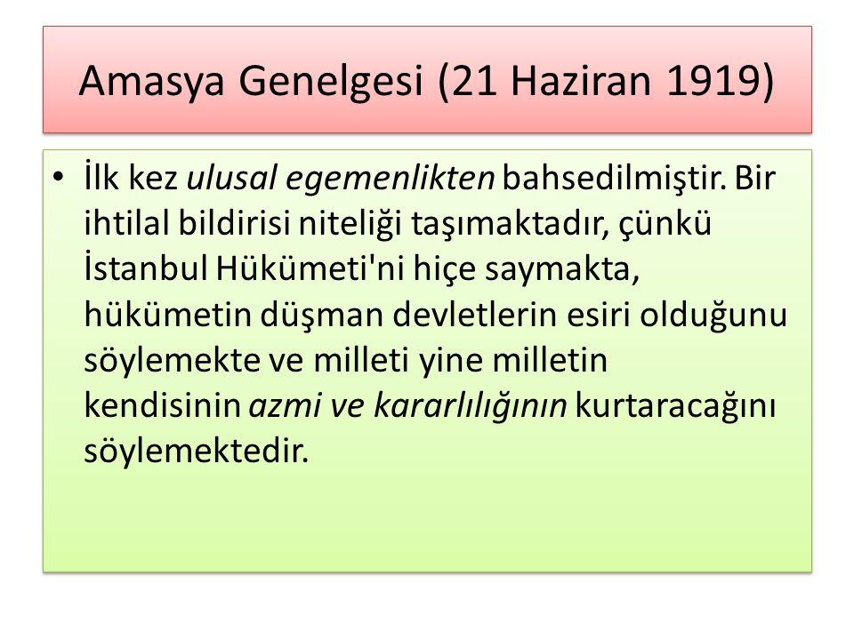 Amasya Genelgesi (21 Haziran 1919)