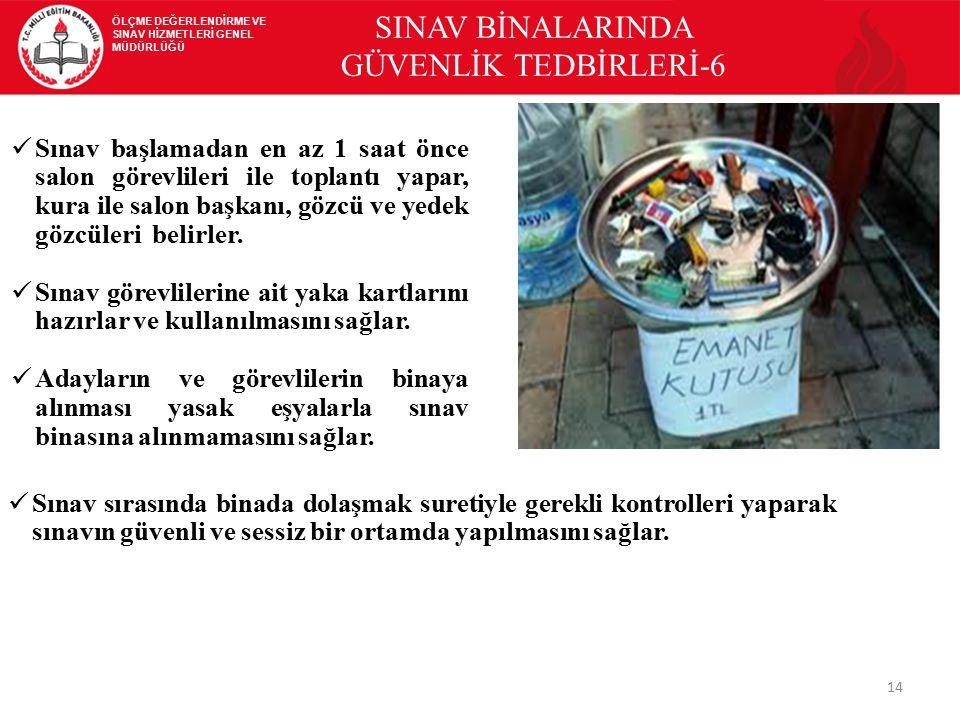 SINAV BİNALARINDA GÜVENLİK TEDBİRLERİ-6