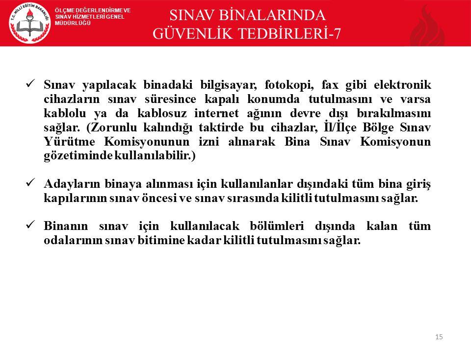 SINAV BİNALARINDA GÜVENLİK TEDBİRLERİ-7