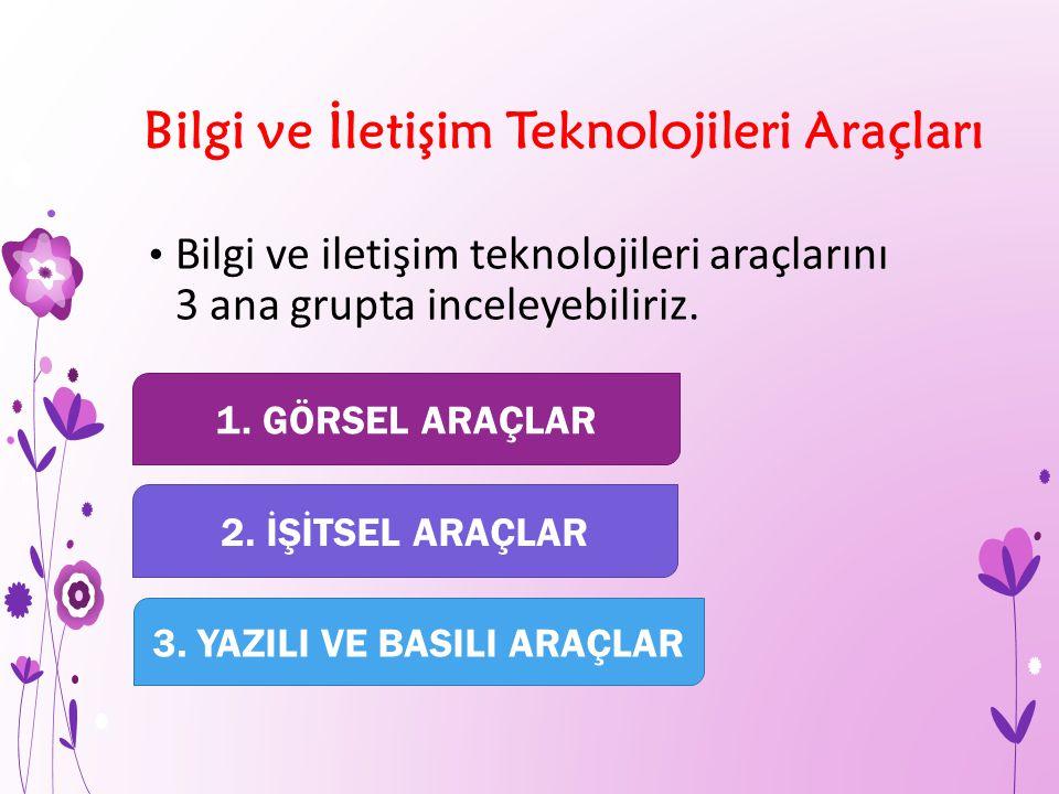 Bilgi ve İletişim Teknolojileri Araçları