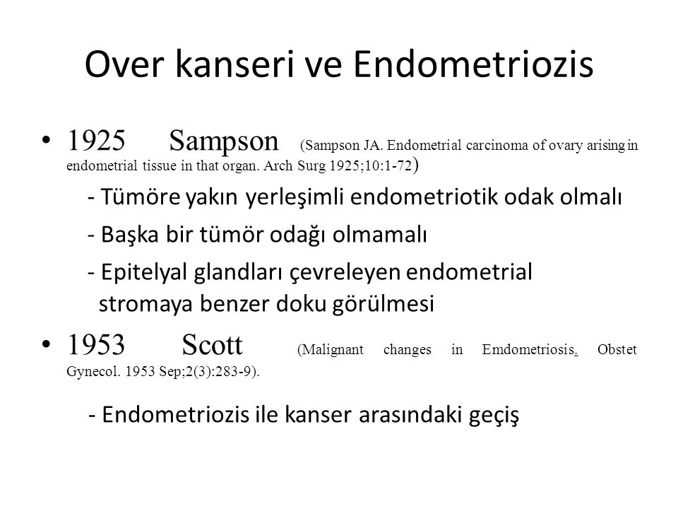 Over kanseri ve Endometriozis