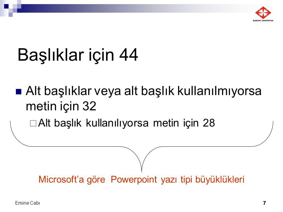 Microsoft'a göre Powerpoint yazı tipi büyüklükleri