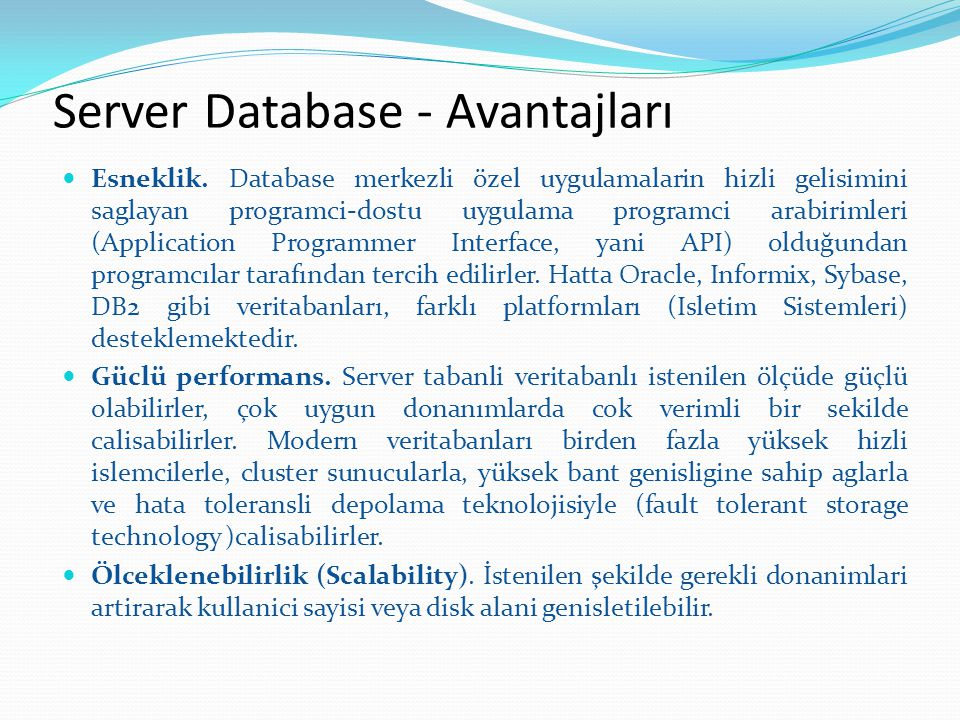 Server Database - Avantajları