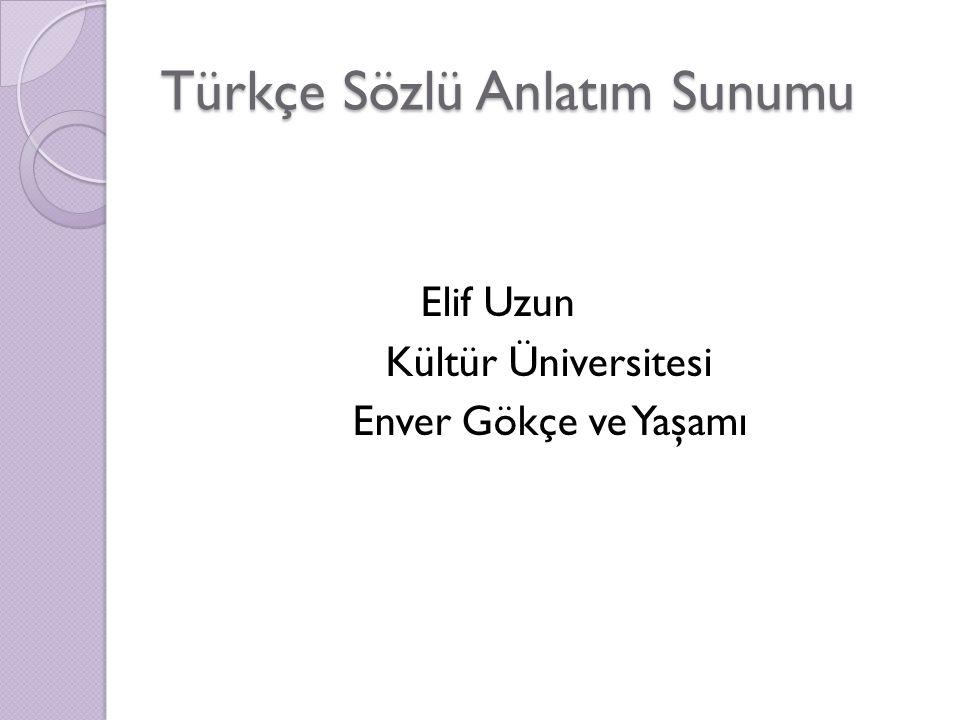 Türkçe Sözlü Anlatım Sunumu