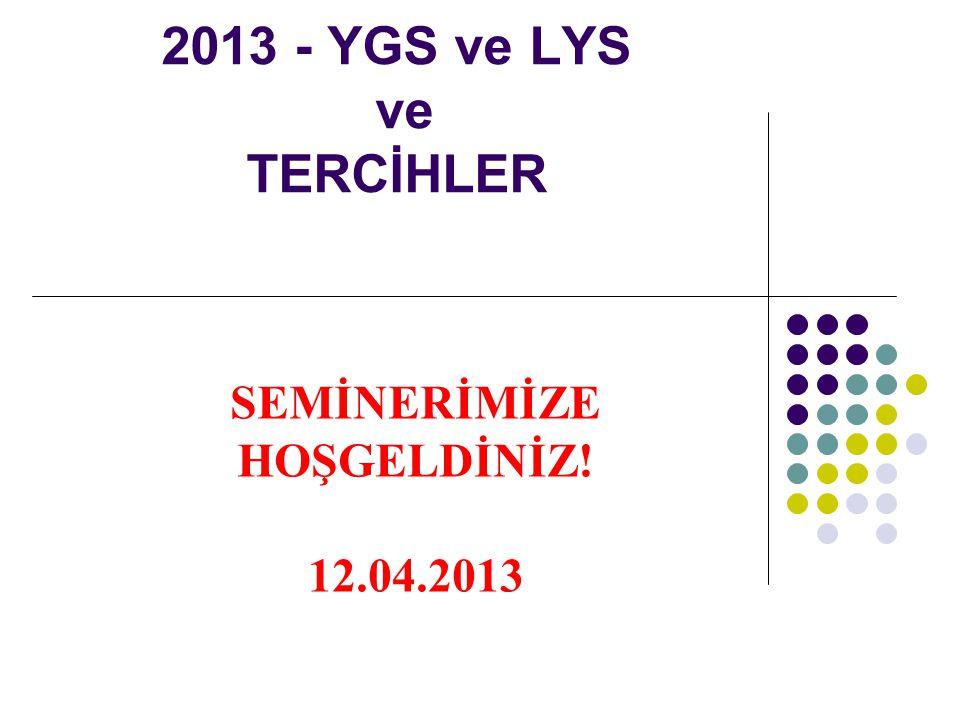 2013 - YGS ve LYS ve TERCİHLER