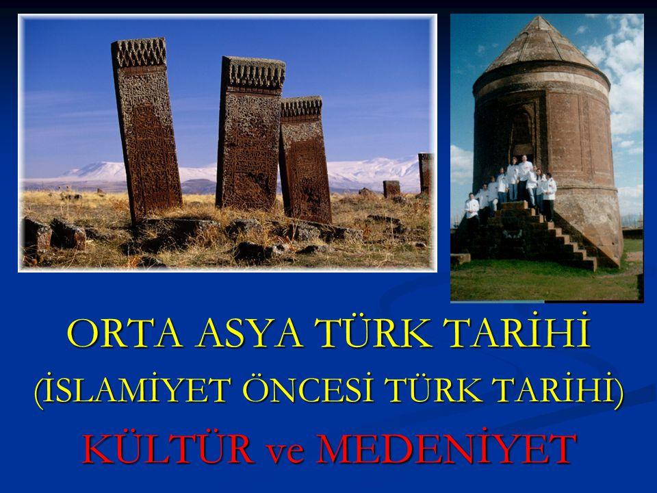 (İSLAMİYET ÖNCESİ TÜRK TARİHİ)
