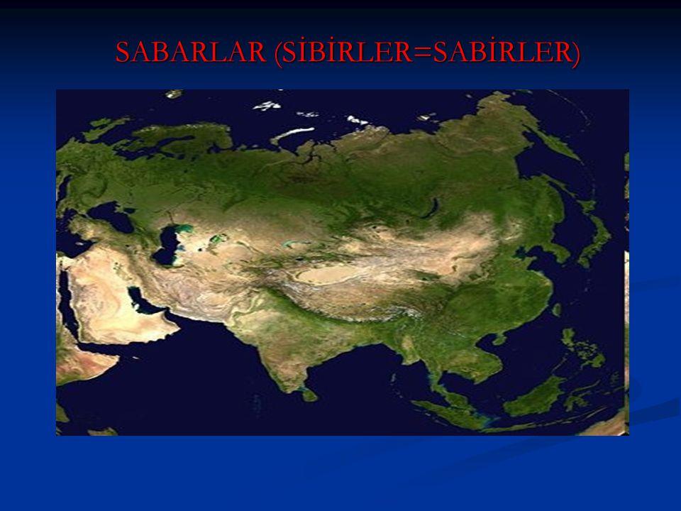 SABARLAR (SİBİRLER=SABİRLER)