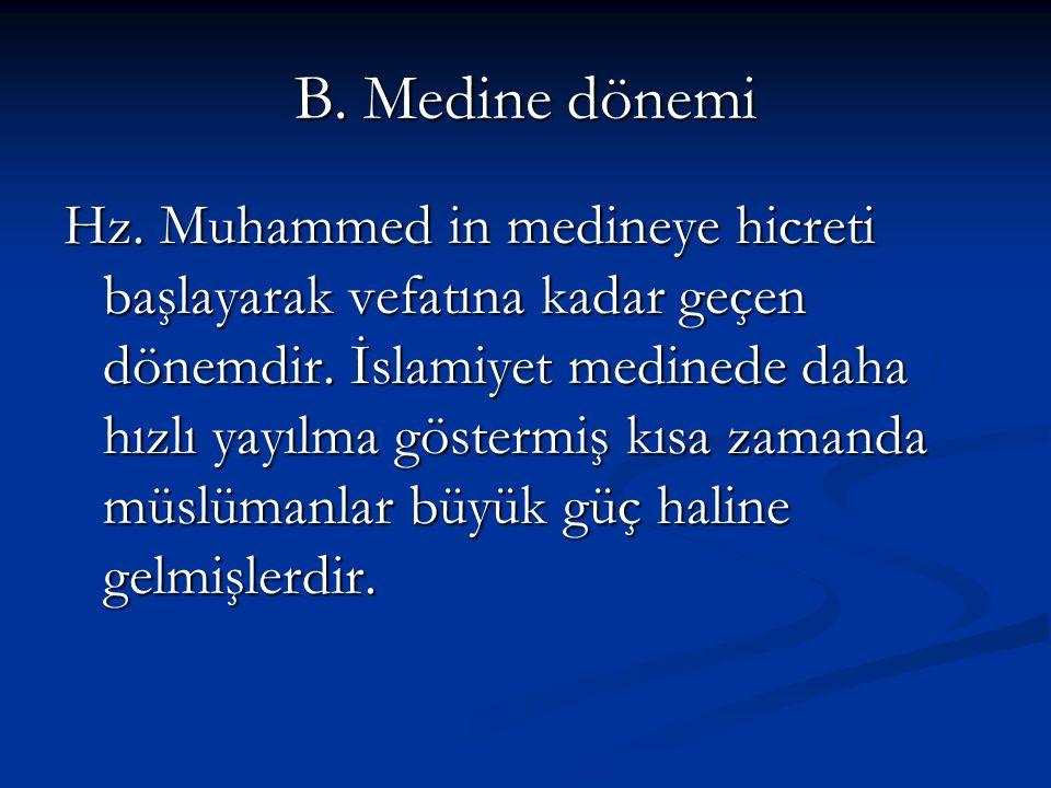 B. Medine dönemi