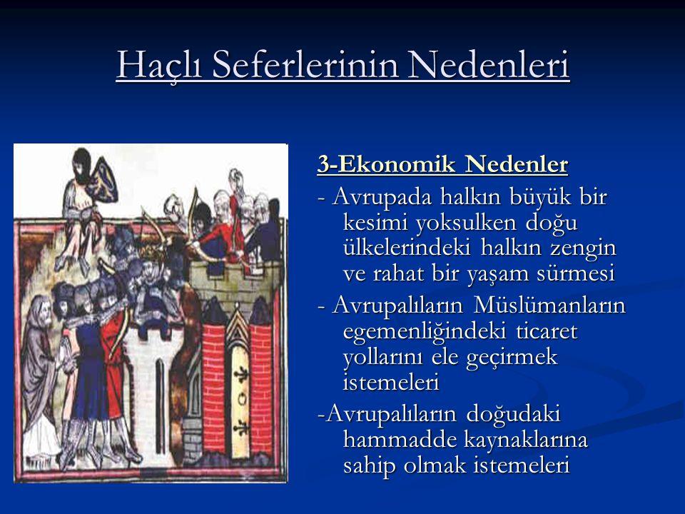 Haçlı Seferlerinin Nedenleri