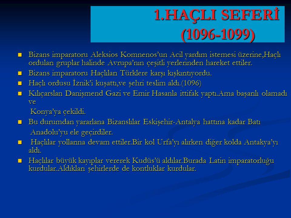 1.HAÇLI SEFERİ (1096-1099)