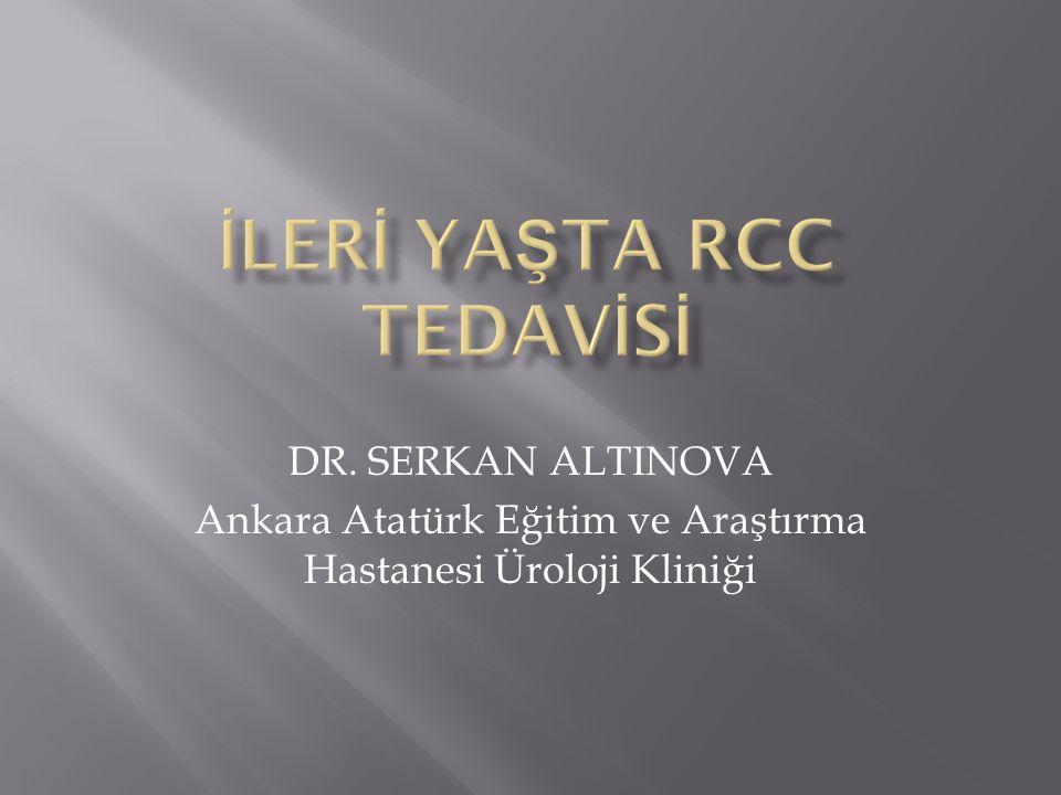 İLERİ YAŞTA RCC TEDAVİSİ