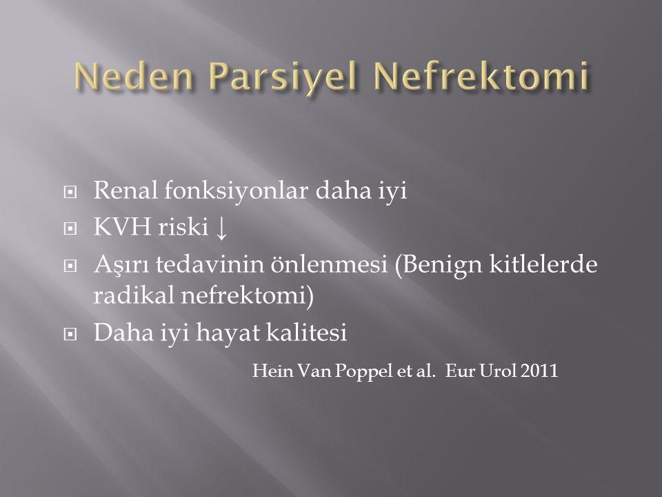 Neden Parsiyel Nefrektomi