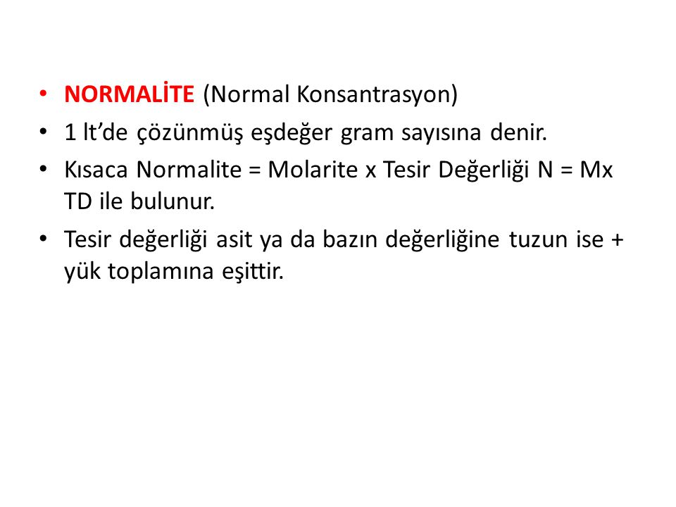 NORMALİTE (Normal Konsantrasyon)