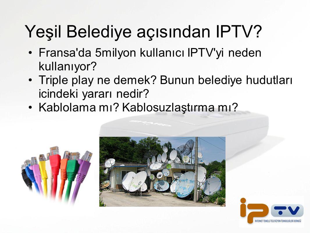 Yeşil Belediye açısından IPTV