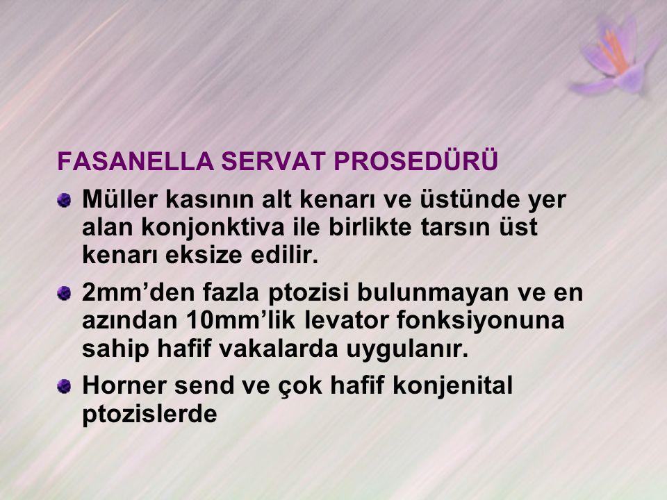 FASANELLA SERVAT PROSEDÜRÜ