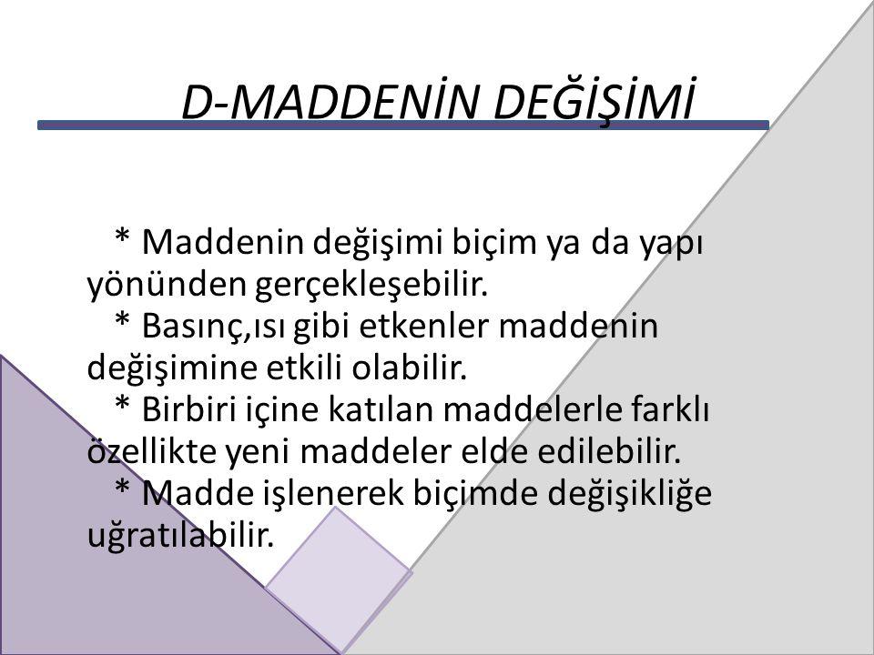 D-MADDENİN DEĞİŞİMİ