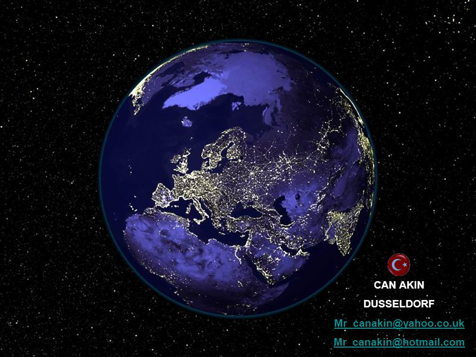 CAN AKIN DUSSELDORF Mr_canakin@yahoo.co.uk Mr_canakin@hotmail.com