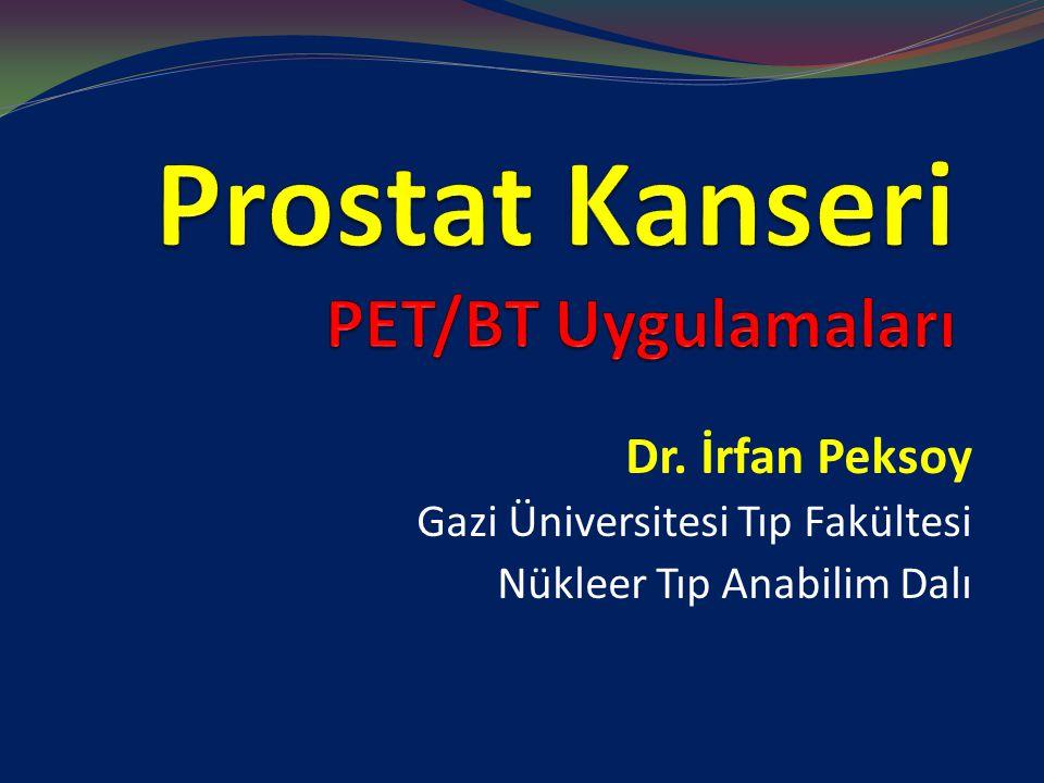 Prostat Kanseri PET/BT Uygulamaları