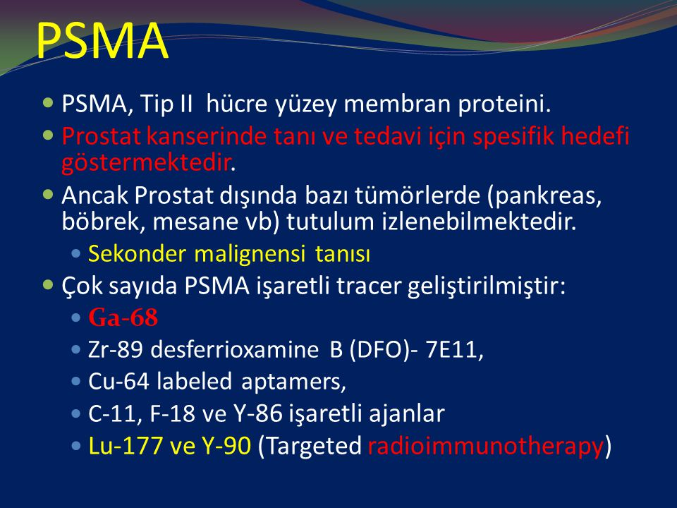 PSMA PSMA, Tip II hücre yüzey membran proteini.