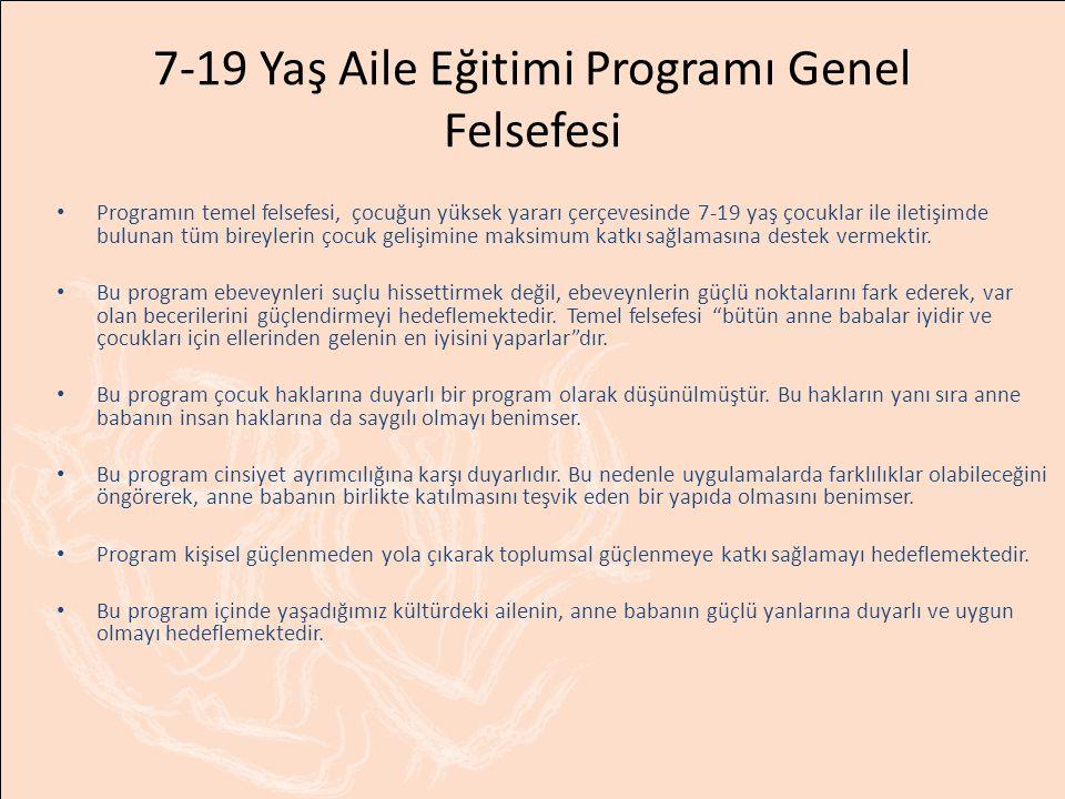 7-19 Yaş Aile Eğitimi Programı Genel Felsefesi
