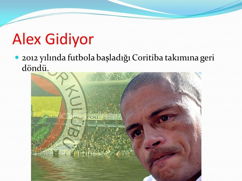 Alex Gidiyor 2012 yılında futbola başladığı Coritiba takımına geri döndü.