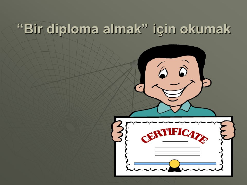 Bir diploma almak için okumak