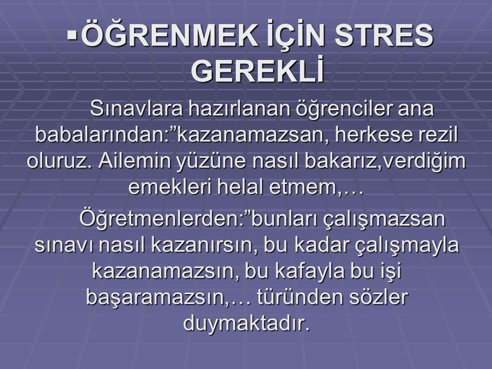 ÖĞRENMEK İÇİN STRES GEREKLİ