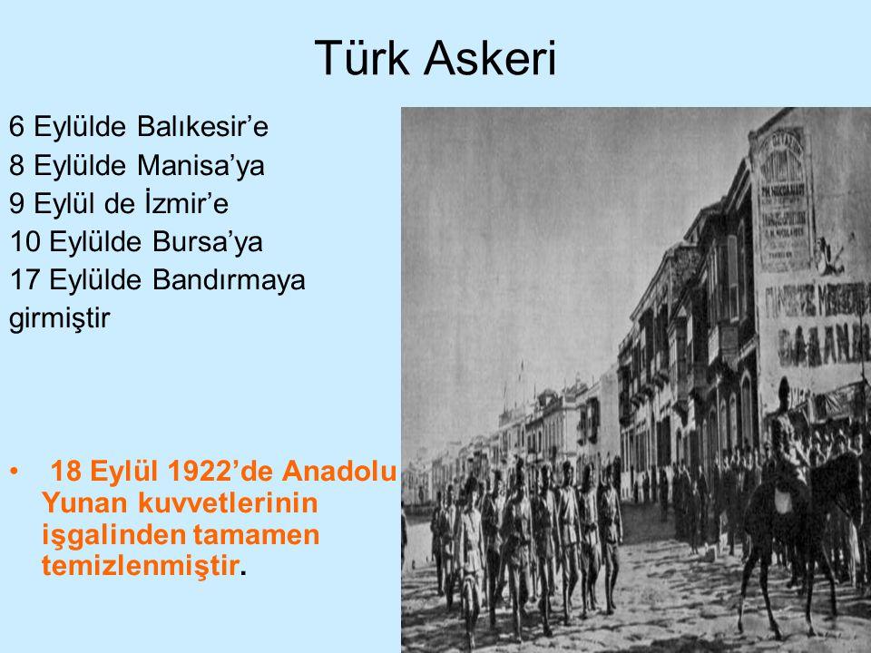 Türk Askeri 6 Eylülde Balıkesir'e 8 Eylülde Manisa'ya