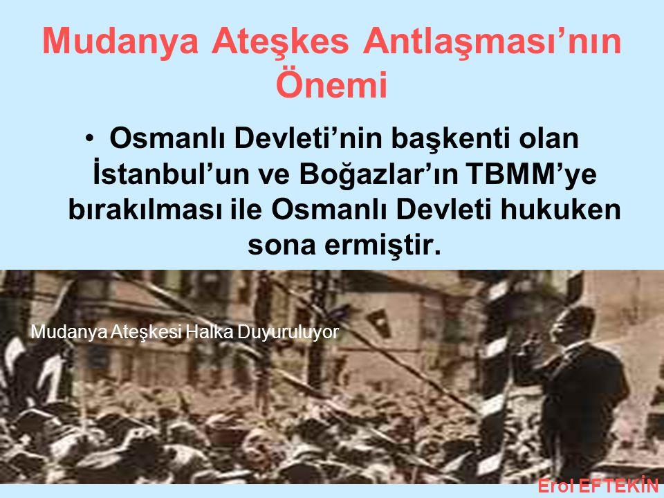Mudanya Ateşkes Antlaşması'nın Önemi