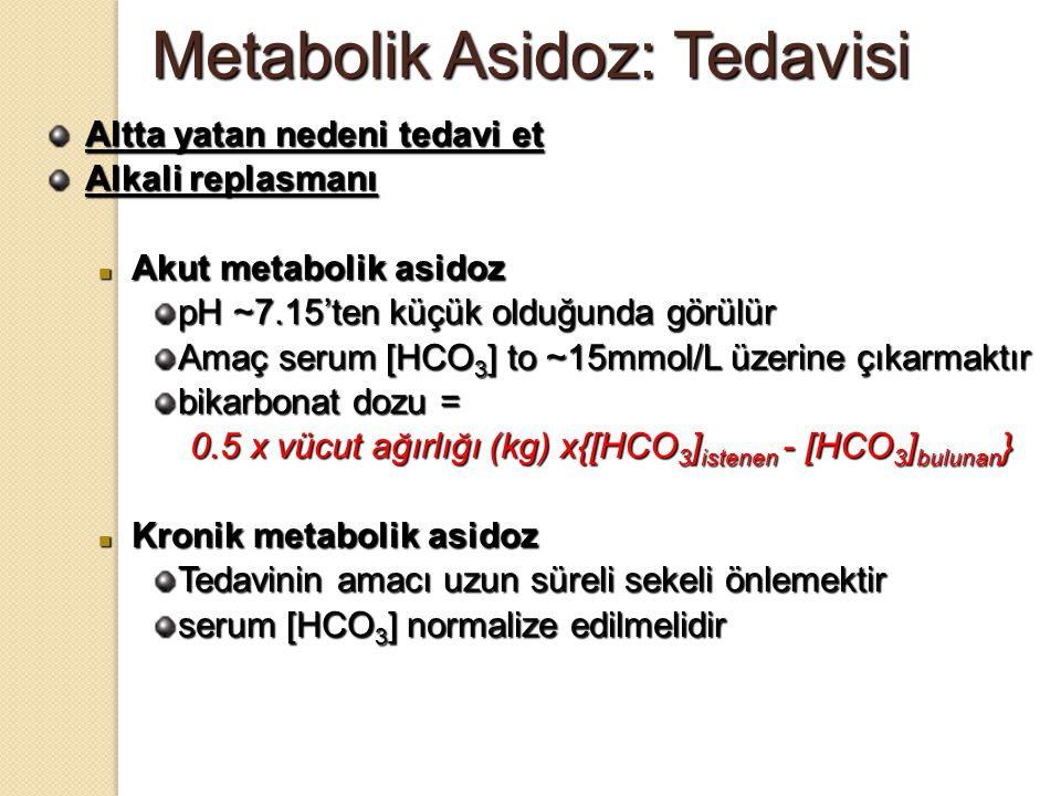 Metabolik Asidoz: Tedavisi