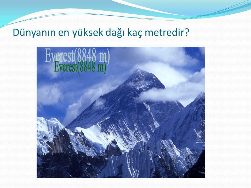 Dünyanın en yüksek dağı kaç metredir