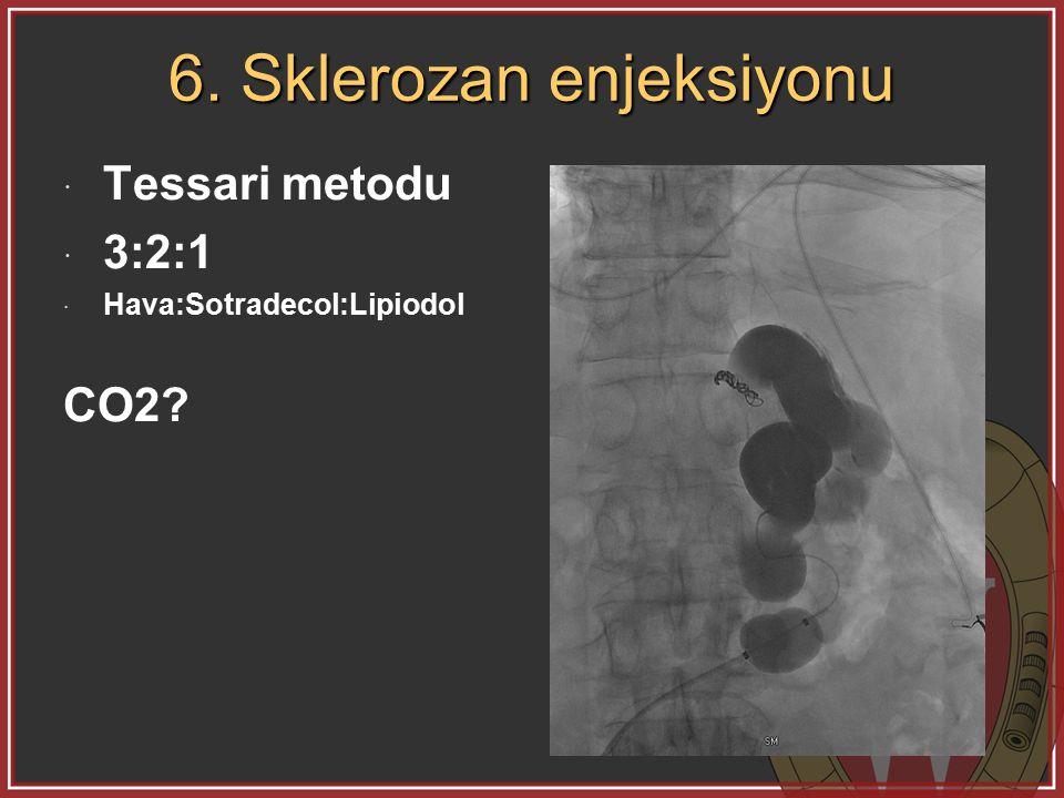 6. Sklerozan enjeksiyonu