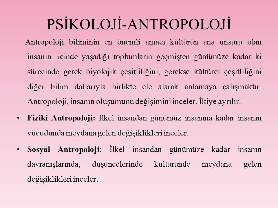 PSİKOLOJİ-ANTROPOLOJİ