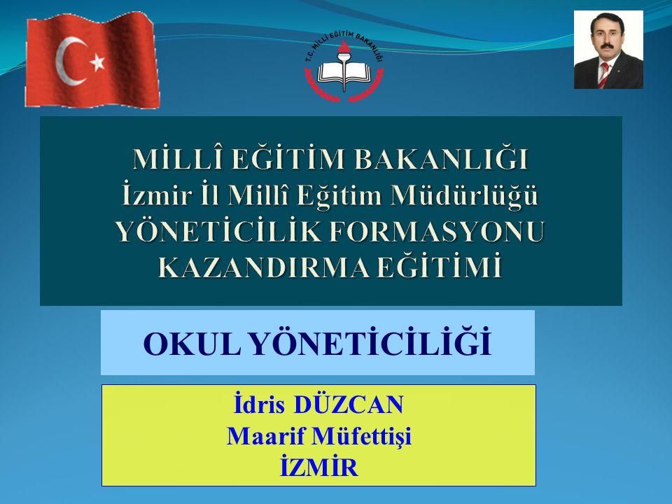 OKUL YÖNETİCİLİĞİ İzmir İl Millî Eğitim Müdürlüğü