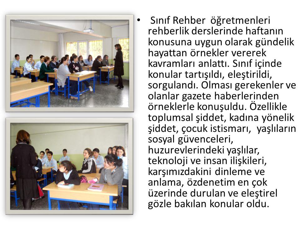 Sınıf Rehber öğretmenleri rehberlik derslerinde haftanın konusuna uygun olarak gündelik hayattan örnekler vererek kavramları anlattı.